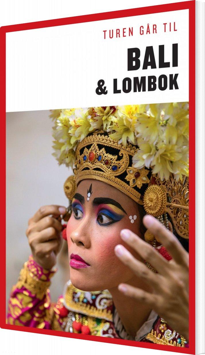 Turen Går Til Bali & Lombok - Jens Erik Rasmussen - Bog