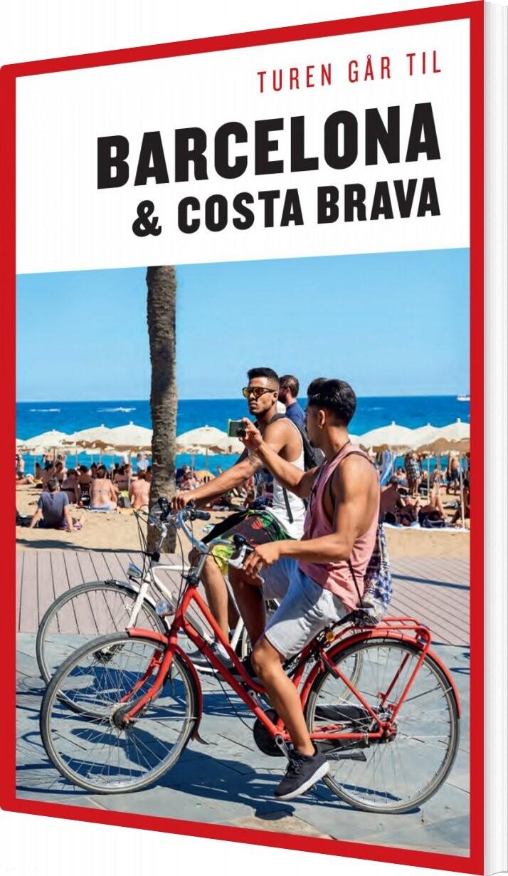 Turen Går Til Barcelona Og Costa Brava - Ole Loumann - Bog
