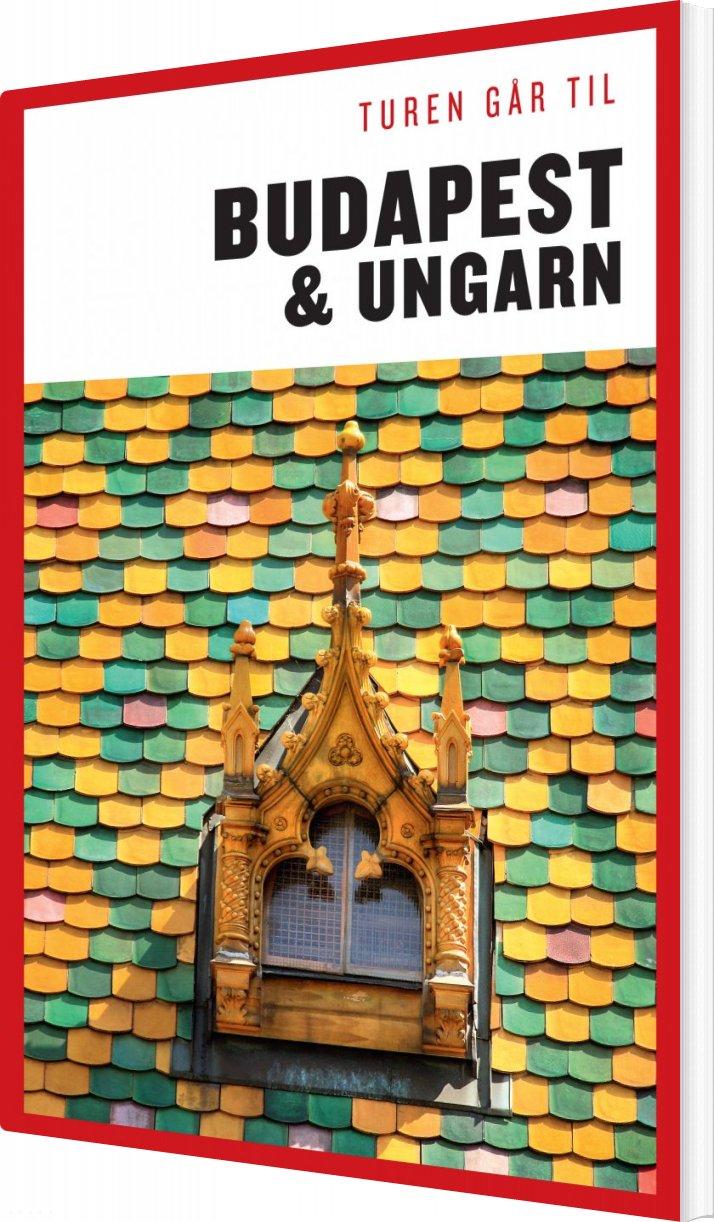 Turen Går Til Budapest Og Ungarn - Christine Proksch - Bog