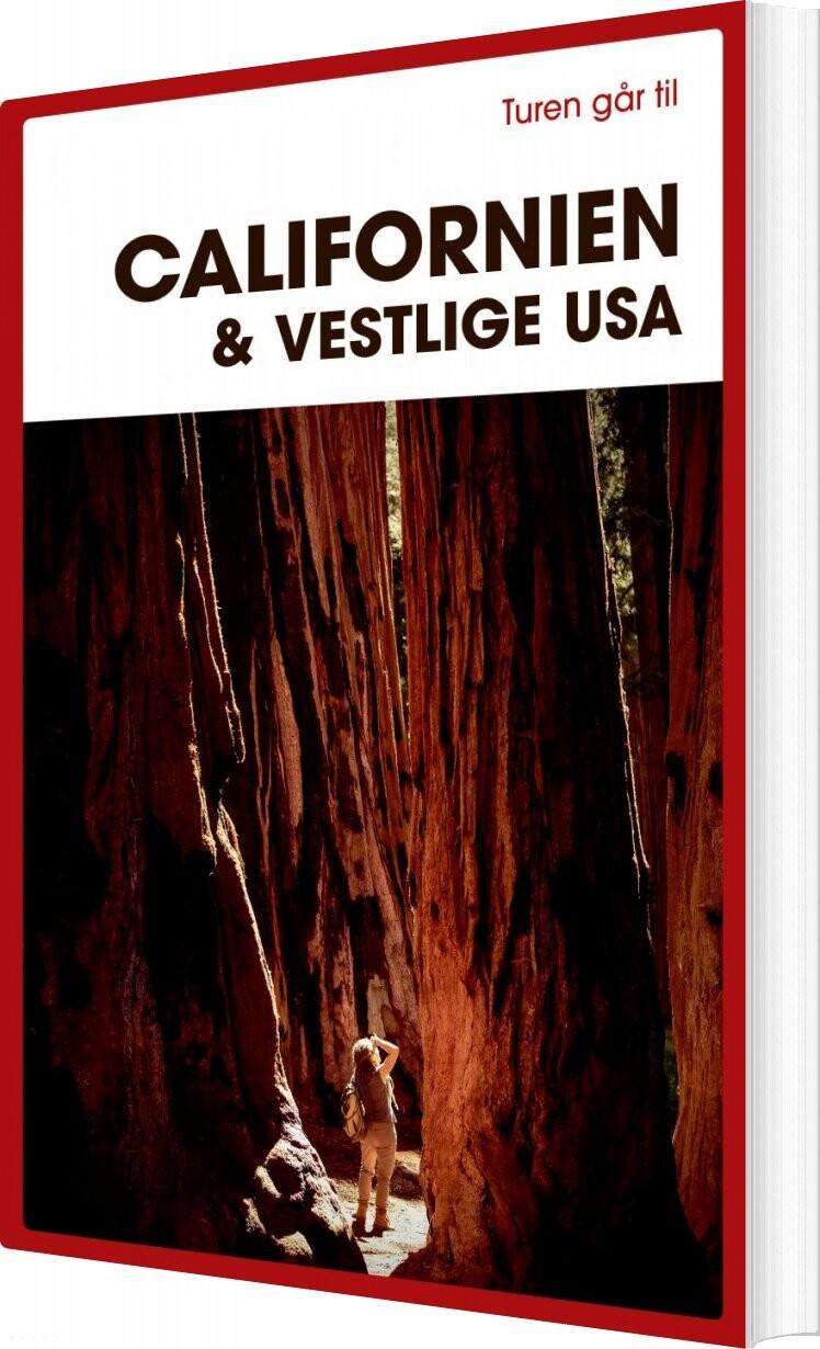 Turen Går Til Californien & Vestlige Usa - Preben Hansen - Bog