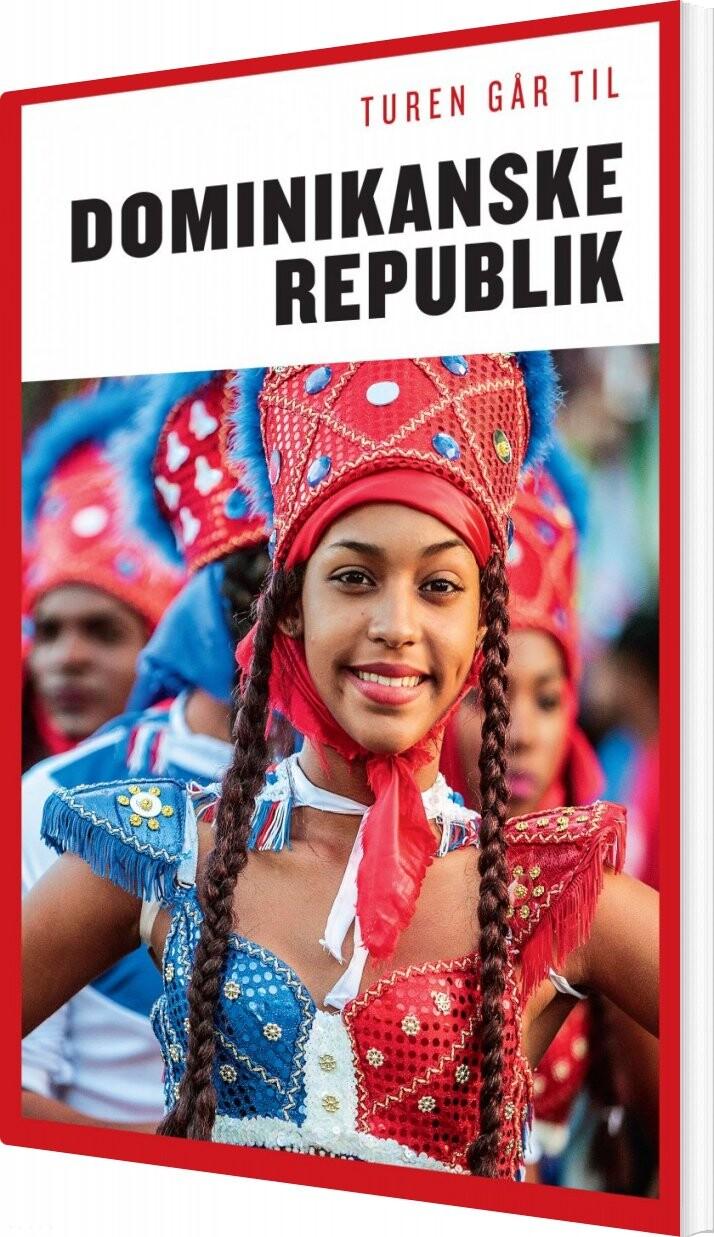 Turen Går Til Den Dominikanske Republik - Christian Martinez - Bog