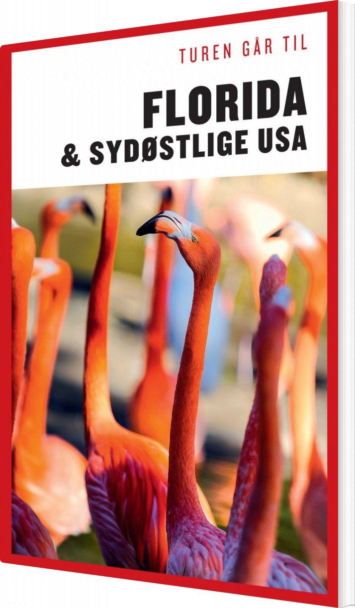 Turen Går Til Florida & Det Sydøstlige Usa - Morten Scholz - Bog
