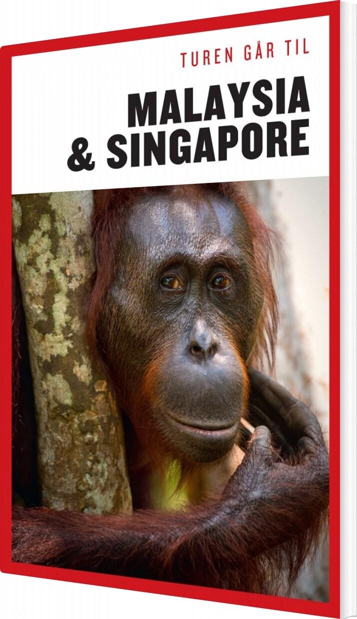 Turen Går Til Malaysia & Singapore - Ulla Lund - Bog