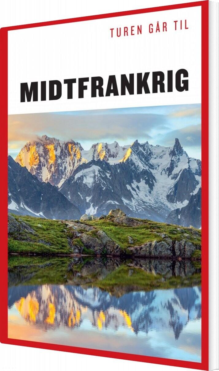 Turen Går Til Midtfrankrig - Frederik Crone - Bog