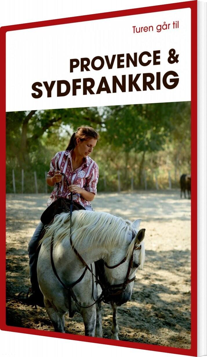 Turen Går Til Provence & Sydfrankrig - Frederik Crone - Bog