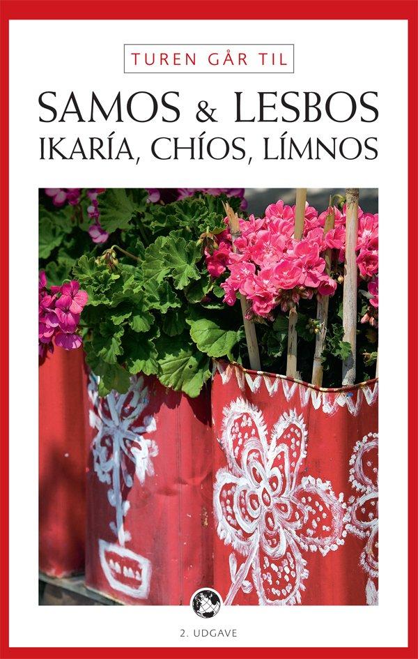 Turen Går Til Samos, Lesbos, Ikaría, Chíos, Límnos - Ida Frederikke Ferdinand - Bog