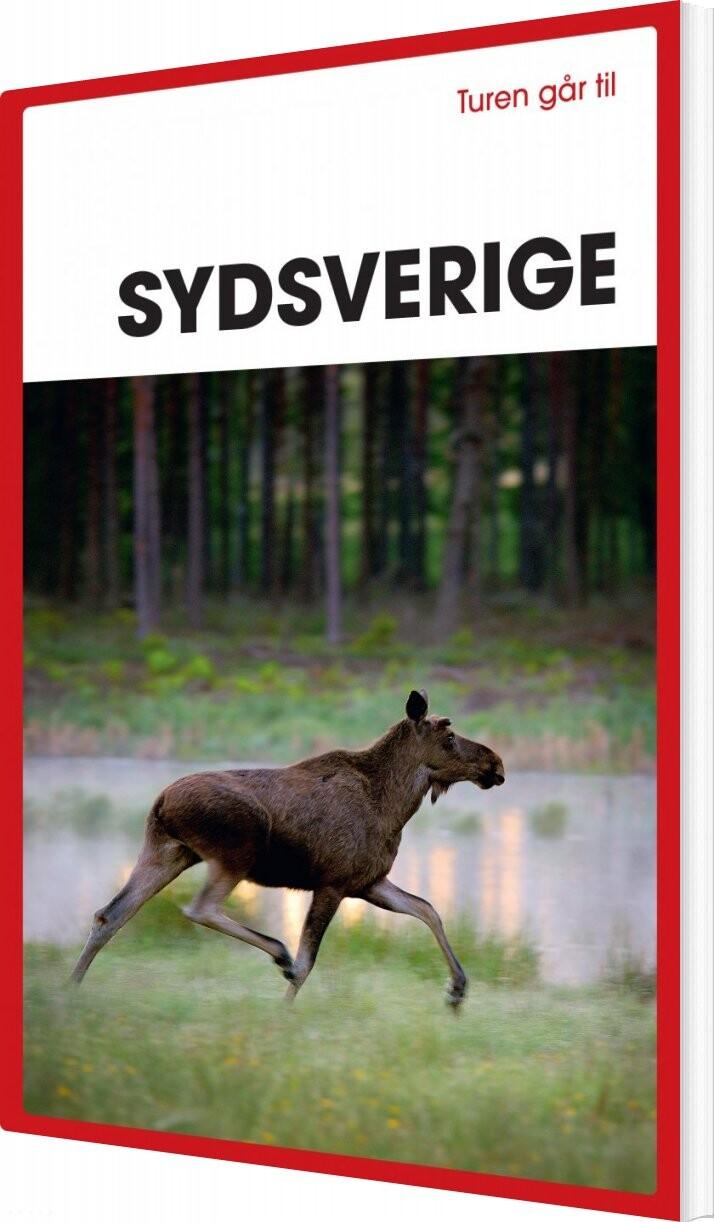 Turen Går Til Sydsverige - Kristina Olsson - Bog
