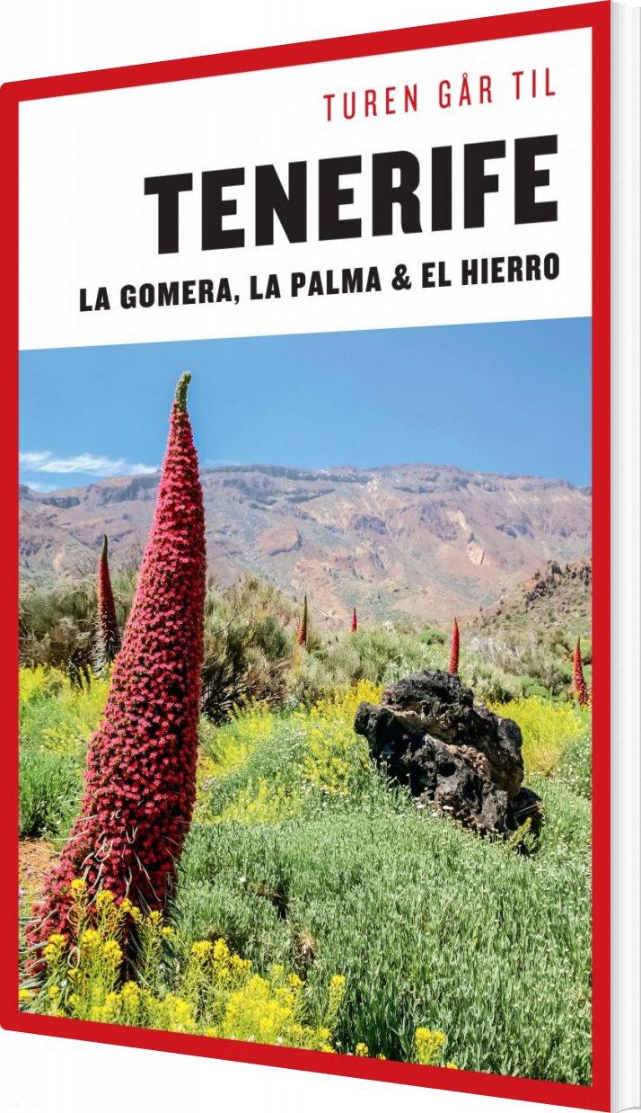 Turen Går Til Tenerife, Gomera, La Palma, Hierro - Mia Hove Christensen - Bog