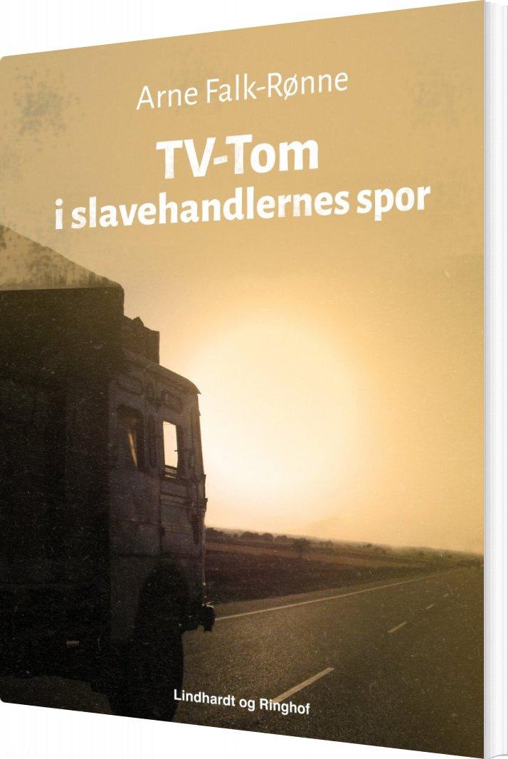 Image of   Tv-tom I Slavehandlernes Spor - Arne Falk-rønne - Bog