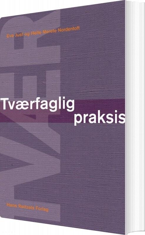 Image of   Tværfaglig Praksis - Helle Merete Nordentoft - Bog
