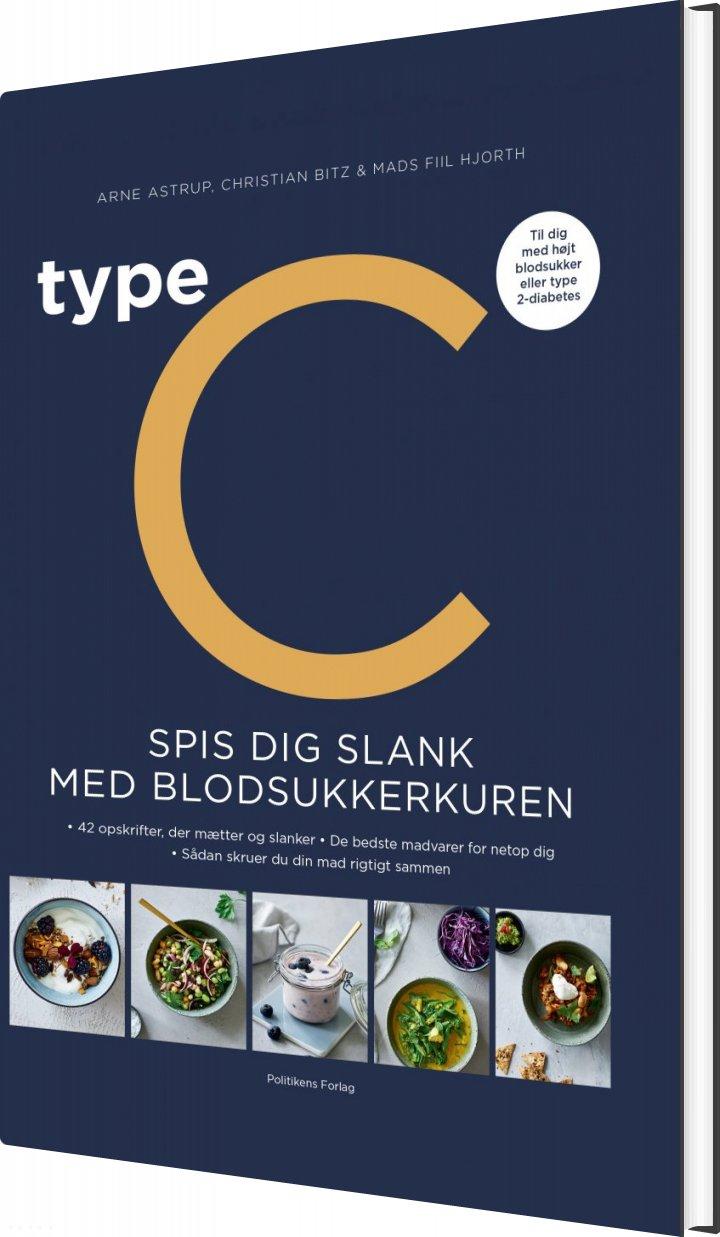 Image of   Type C - Spis Dig Slank Med Blodsukkerkuren - Christian Bitz - Bog