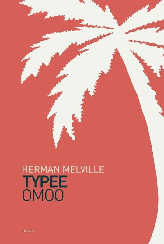 Image of   Typee & Omoo - Herman Melville - Bog