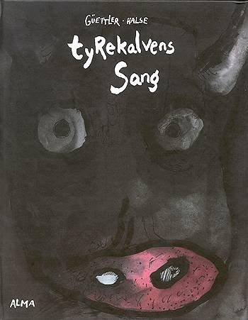 Image of   Tyrekalvens Sang - Kalle Güettler - Bog