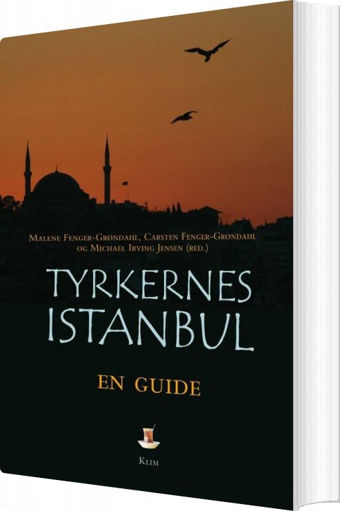 Tyrkernes Istanbul - Carsten Fenger-grøndahl - Bog