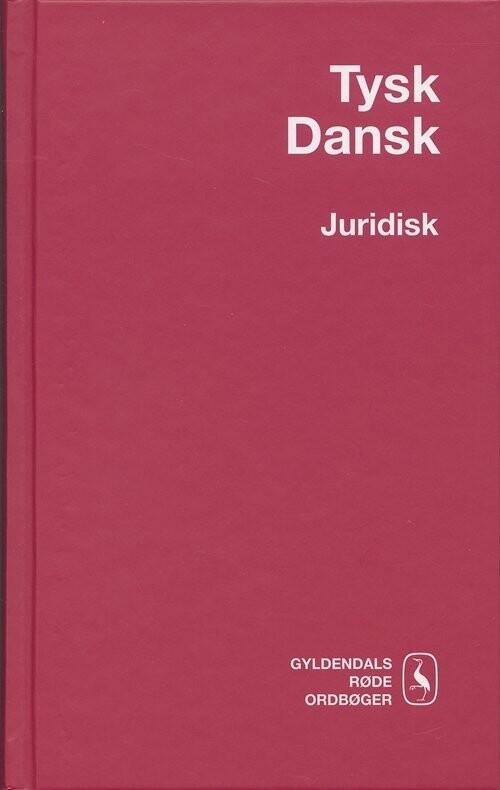 Tysk-dansk Juridisk Ordbog - Wilhelm Gubba - Bog