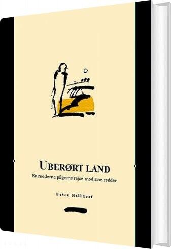 Uberørt Land - Peter Halldorf - Bog