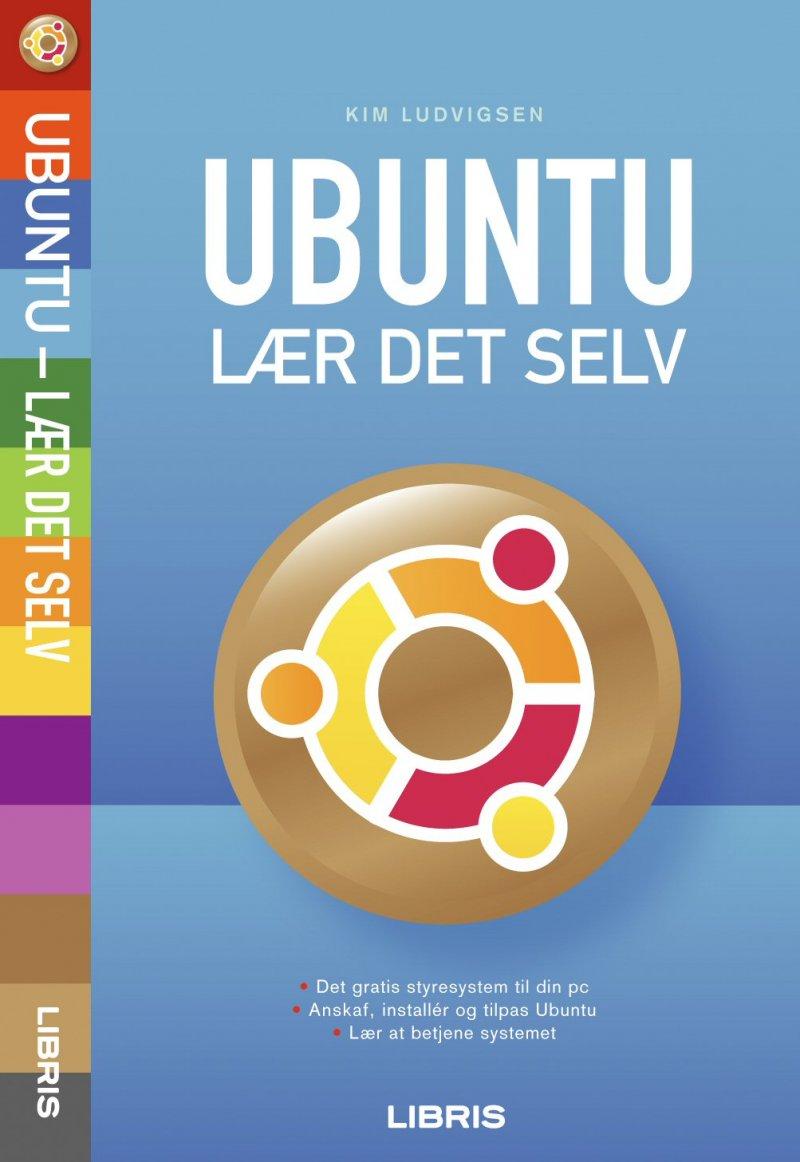 Billede af Ubuntu - Lær Det Selv - Kim Ludvigsen - Bog