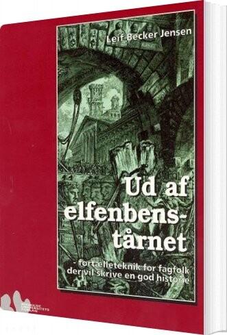 Image of   Ud Af Elfenbenstårnet - Leif Becker Jensen - Bog