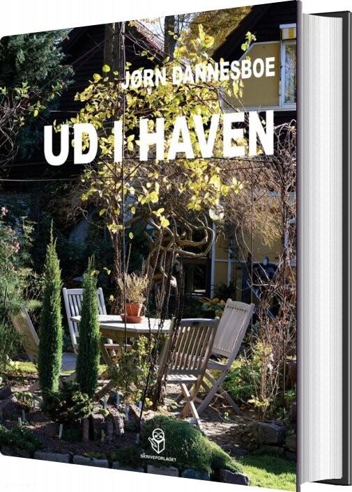 Ud I Haven - Jørn Dannesboe - Bog
