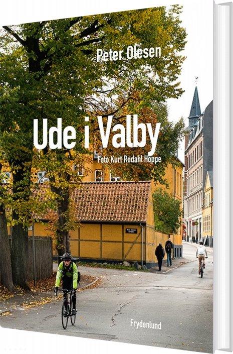 Ude I Valby - Peter Olesen - Bog