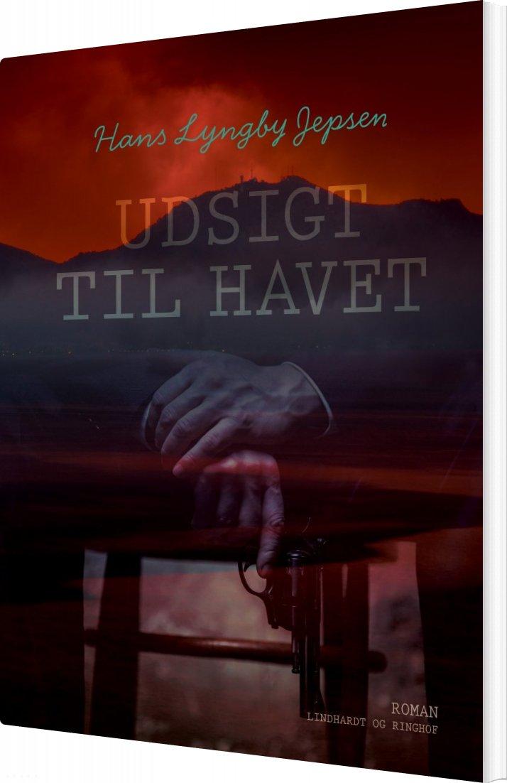 Udsigt Til Havet - Hans Lyngby Jepsen - Bog