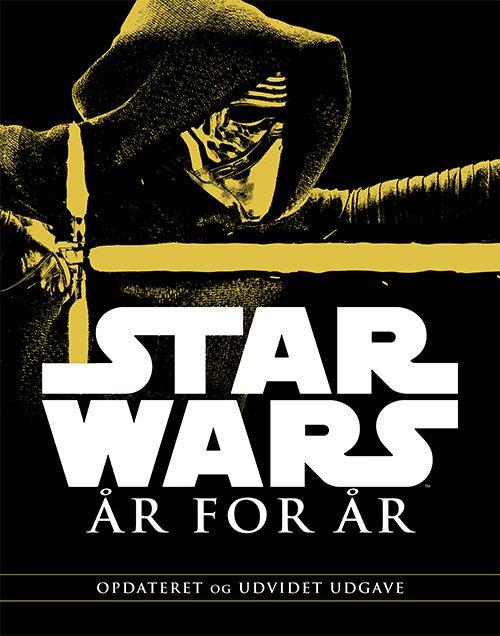 Udv. Udg. - Star Wars - år For år - Daniel Wallace - Bog