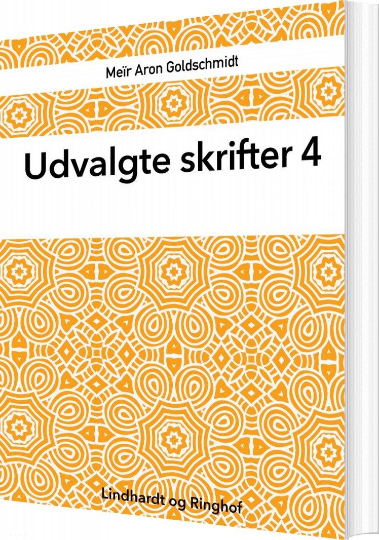 Udvalgte Skrifter, Bind 4 - Karl Larsen - Bog