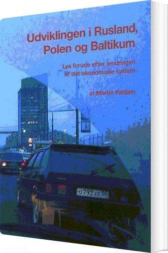 Image of   Udviklingen I Rusland, Polen Og Baltikum - Martin Paldam - Bog