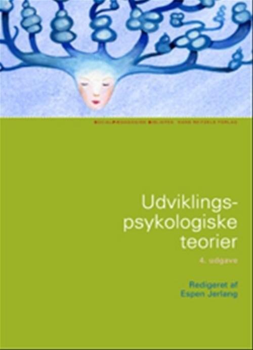 Image of   Udviklingspsykologiske Teorier - Espen Jerlang - Bog