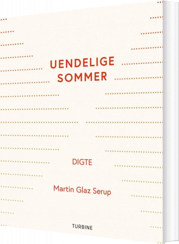 Uendelige Sommer - Martin Glaz Serup - Bog