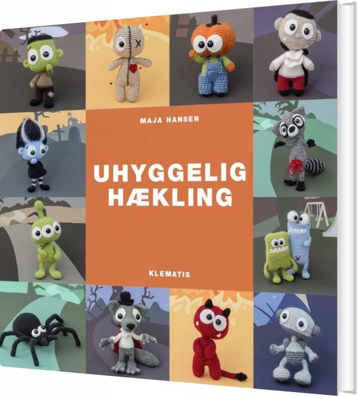 Image of   Uhyggelig Hækling - Maja Hansen - Bog