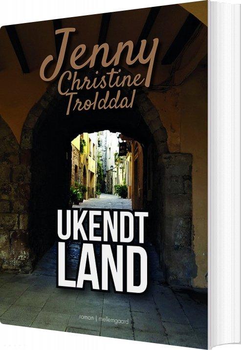 Image of   Ukendt Land - Jenny Christine Trolddal - Bog