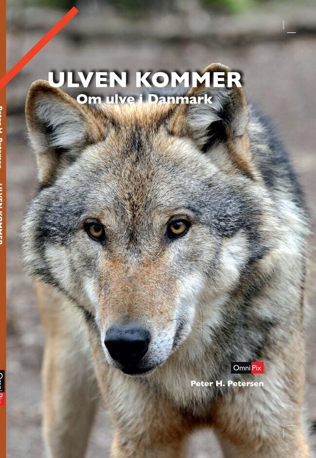 Ulven Kommer - Peter H. Petersen - Bog