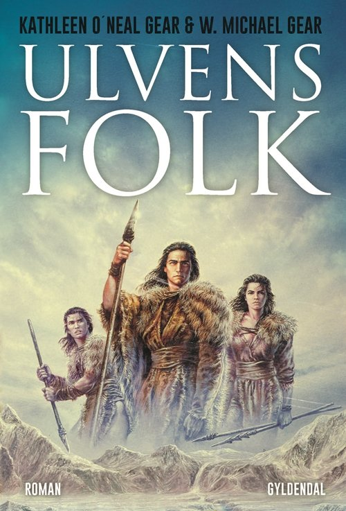 Ulvens Folk - W. Michael Gear - Bog