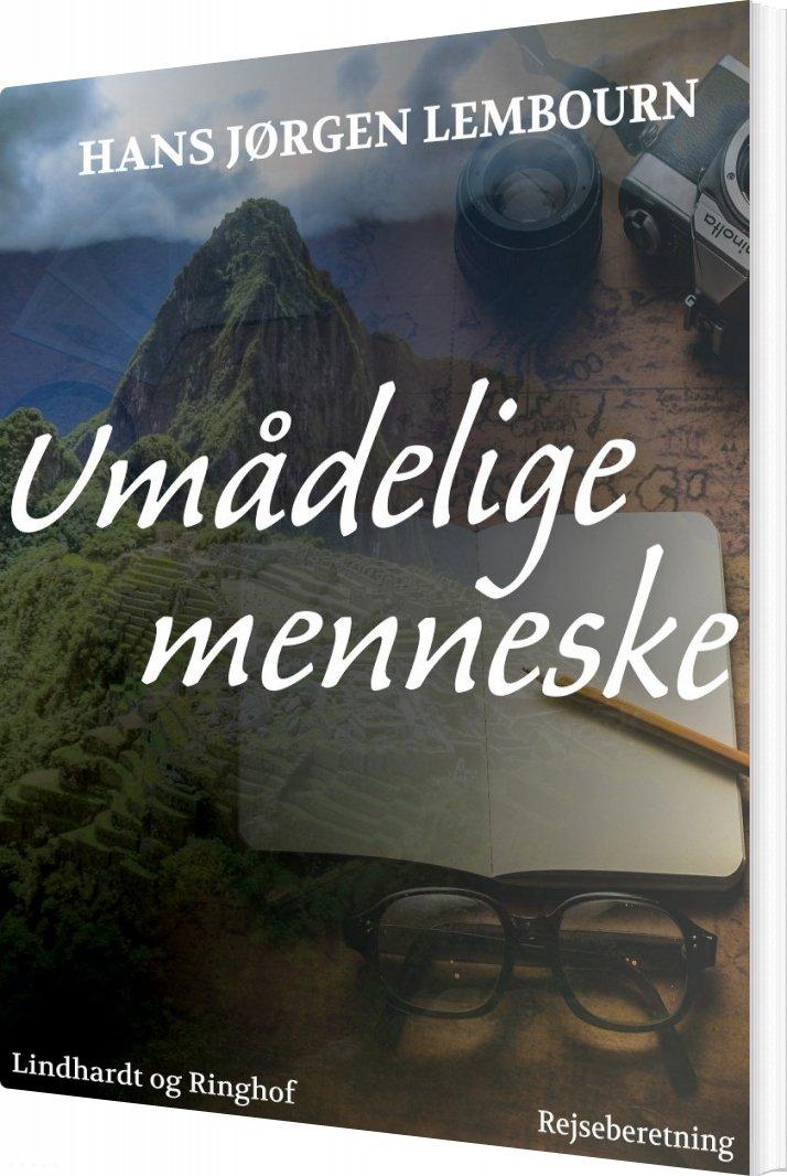 Umådelige Menneske - Hans Jørgen Lembourn - Bog