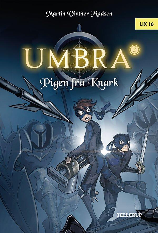 Image of   Umbra #2: Pigen Fra Knark - Martin Vinther Madsen - Bog