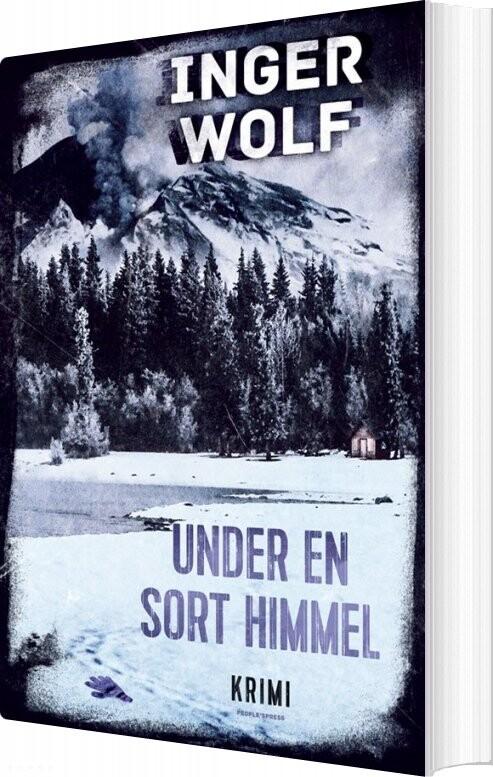 Under En Sort Himmel - Inger Wolf - Bog
