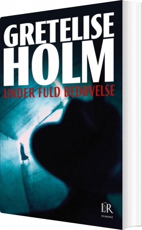 Under Fuld Bedøvelse - Gretelise Holm - Bog
