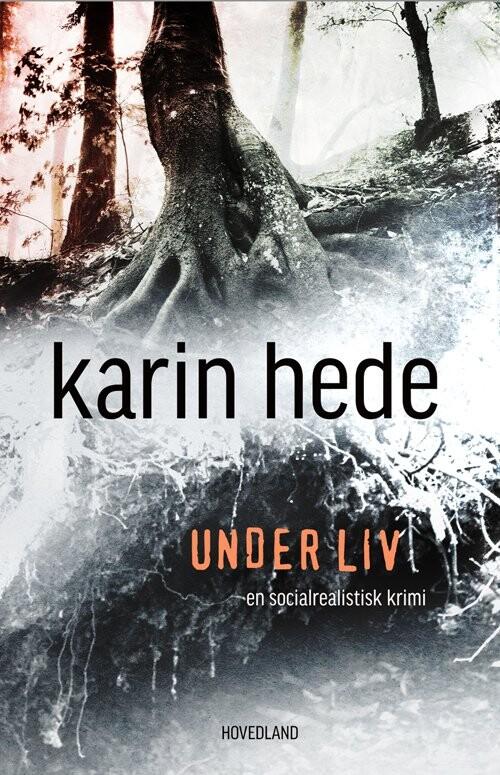 Under Liv - Karin Hede - Bog