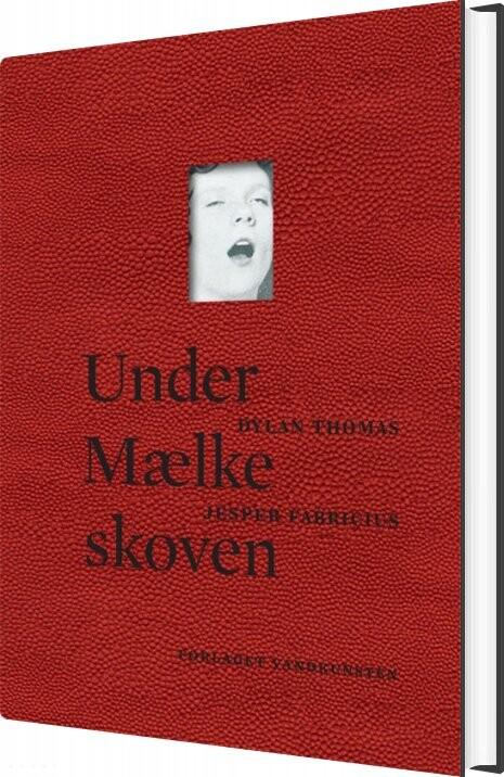 Image of   Under Mælkeskoven - Dylan Thomas - Bog