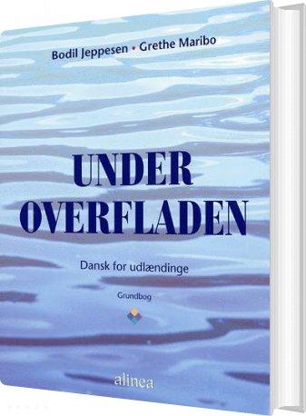Image of   Under Overfladen, Grundbog Inkl. 2 Cd - Bodil Jeppesen - Bog
