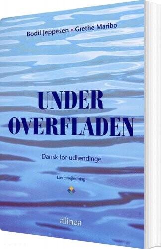 Image of   Under Overfladen, Lærervejledning - Bodil Jeppesen - Bog