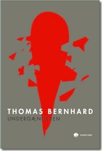Image of   Undergængeren - Thomas Bernhard - Bog
