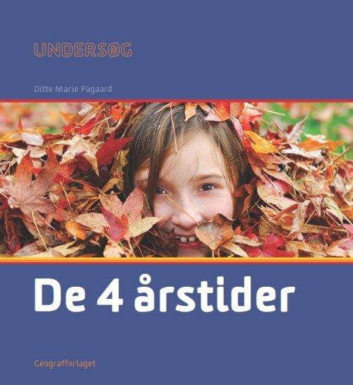 Image of   Undersøg De 4 årstider - Ditte Marie Pagaard - Bog