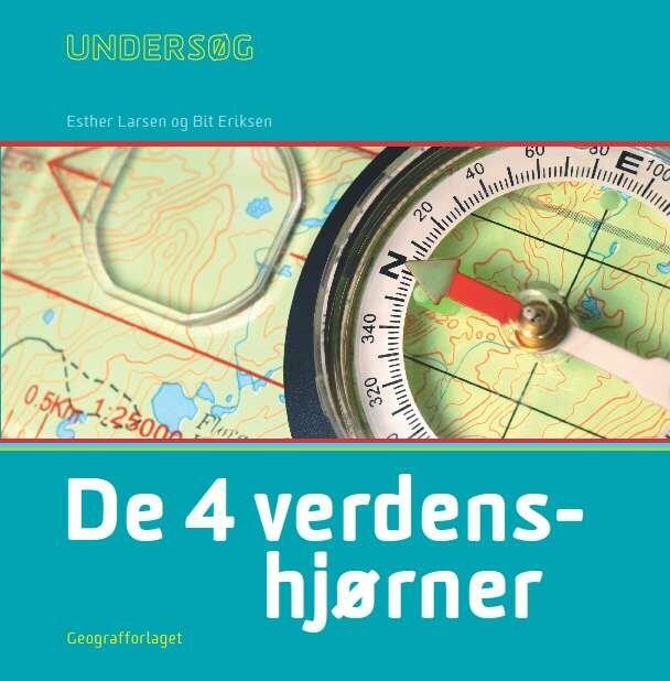 Image of   Undersøg De 4 Verdenshjørner - Elevbog - Bit Eriksen - Bog