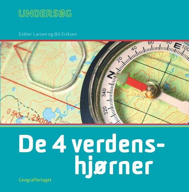 Image of   Undersøg De 4 Verdenshjørner - Lærerhåndbog - Esther Larsen - Bog