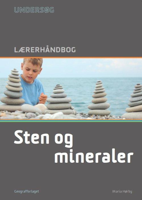 Image of   Undersøg Sten Og Mineraler - Lærerhåndbog - Maria Hørbye - Bog