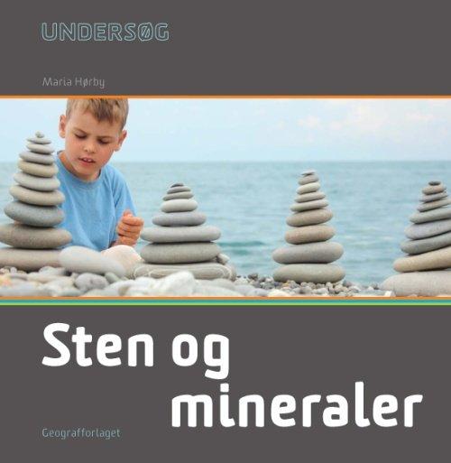 Image of   Undersøg Sten Og Mineraler - Maria Hørby - Bog