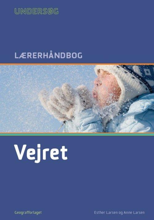 Image of   Undersøg Vejret - Lærerhåndbog - Esther Larsen - Bog