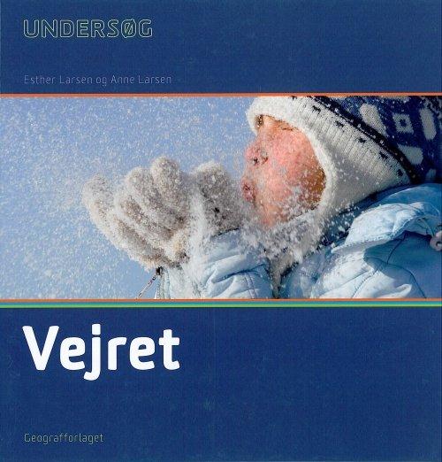 Image of   Undersøg Vejret - Esther Larsen - Bog